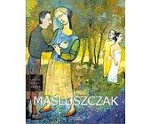 Szczegóły książki FRANCISZEK MAŚLUSZCZAK