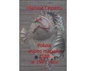 Szczegóły książki POLSKA WOBEC ROZPADU ZSRR W 1991 ROKU