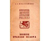 Szczegóły książki DZIECIĘ STAREGO MIASTA