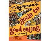 Szczegóły książki ZINGERMAN'S GUIDE TO GOOD EATING