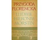 Szczegóły książki PRZYGODA FLORENCKA