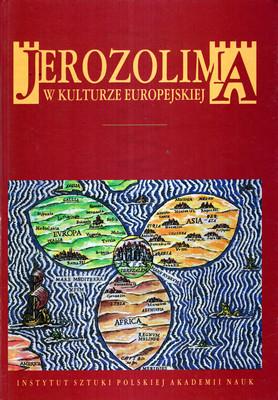 JEROZOLIMA W KULTURZE EUROPEJSKIEJ