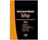 Szczegóły książki KOMPENDIUM BHP PORADNIK DLA SŁUŻBY BHP I PRACODAWCÓW TOM I
