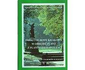 Szczegóły książki PARKI I OGRODY KRAKOWA W OBRĘBIE PLANT Z PLANTAMI I WAWELEM