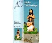 Szczegóły książki ABC KSIĘDZA TWARDOWSKIEGO - KAZANIA NAJKRÓTSZE ROK B
