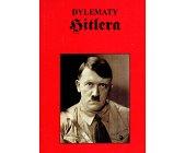 Szczegóły książki DYLEMATY HITLERA