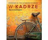 Szczegóły książki W KADRZE. ROZWAŻANIA NA TEMAT WYOBRAŹNI FOTOGRAFA
