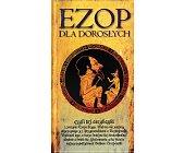 Szczegóły książki EZOP DLA DOROSŁYCH