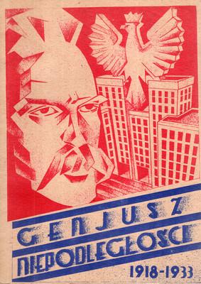 GENJUSZ NIEPODLEGŁOŚCI 1918-1933