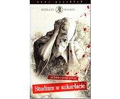Szczegóły książki SHERLOCK HOLMES - STUDIUM W SZKARŁACIE