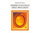 Szczegóły książki ZWIERZĘTA W KULTURACH GÓRALI HIMALAJSKICH