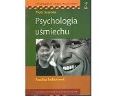 Szczegóły książki PSYCHOLOGIA UŚMIECHU
