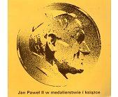 Szczegóły książki JAN PAWEŁ II W MEDALIERSTWIE I KSIĄŻCE