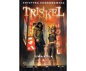 Szczegóły książki TRISKEL - GWARDIA