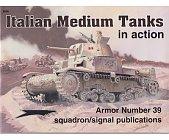 Szczegóły książki ITALIAN MEDIUM TANKS (IN ACTION)