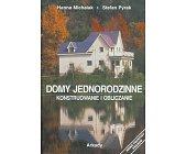 Szczegóły książki DOMY JEDNORODZINNE - KONSTRUOWANIE I OBLICZANIE