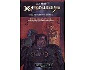 Szczegóły książki XENOS (EISENHORN - TOM 1, WARHAMMER 40.000)