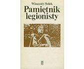 Szczegóły książki PAMIĘTNIK LEGIONISTY