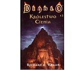 Szczegóły książki DIABLO - TOM 3 - KRÓLESTWO CIENIA