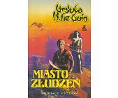 Szczegóły książki MIASTO ZŁUDZEŃ
