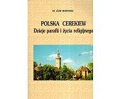 Szczegóły książki POLSKA CERKIEW. DZIEJE PARAFII I ŻYCIA RELIGIJNEGO