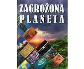 Szczegóły książki ZAGROŻONA PLANETA