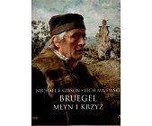 Szczegóły książki BRUEGEL MŁYN I KRZYŻ
