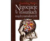 Szczegóły książki NEGOCJACJE W STOSUNKACH MIĘDZYNARODOWYCH