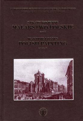 STRATY WOJENNE. MALARSTWO POLSKIE TOM II