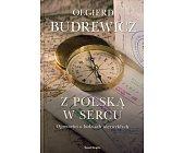 Szczegóły książki Z POLSKĄ W SERCU