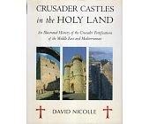 Szczegóły książki CRUSADER CASTLES IN THE HOLY LAND