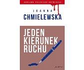 Szczegóły książki JEDEN KIERUNEK RUCHU