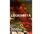 Szczegóły książki LEGIONISTA