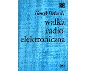 Szczegóły książki WALKA RADIO-ELEKTRONICZNA