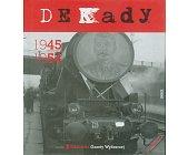 Szczegóły książki DEKADY 1945 - 1954