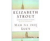 Szczegóły książki MAM NA IMIĘ LUCY