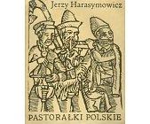 Szczegóły książki PASTORAŁKI POLSKIE