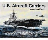Szczegóły książki U.S. AIRCRAFT CARRIERS IN ACTION - SQUADRON/SIGNAL