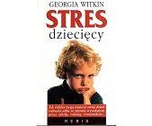 Szczegóły książki STRES DZIECIĘCY