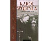 Szczegóły książki KAROL WOJTYŁA (A TO POLSKA WŁAŚNIE)