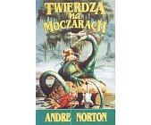 Szczegóły książki TWIERDZA NA MOCZARACH