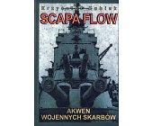 Szczegóły książki SCAPA FLOW. AKWEN WOJENNYCH SKARBÓW