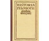 Szczegóły książki HISTORIA FILOZOFII ŚREDNIOWIECZNEJ