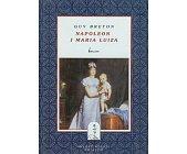 Szczegóły książki NAPOLEON I MARIA LUIZA
