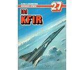 Szczegóły książki IAI KFIR - MONOGRAFIE LOTNICZE NR 27