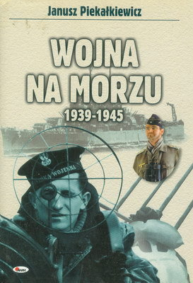 WOJNA NA MORZU 1939 - 1945