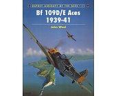 Szczegóły książki BF 109D/E ACES 1939-1941 (OSPREY AIRCRAFT OF THE ACES 11)