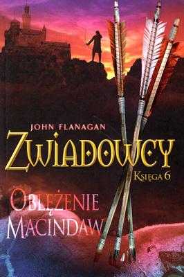 ZWIADOWCY - KSIĘGA 6 - OBLĘŻENIE MACINDAW