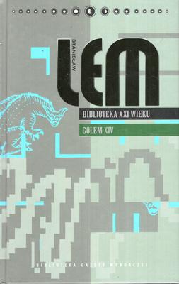 BIBLIOTEKA XXI WIEKU, GOLEM XIV