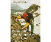 Szczegóły książki PODRĘCZNIK TURYSTYKI GÓRSKIEJ - LATO